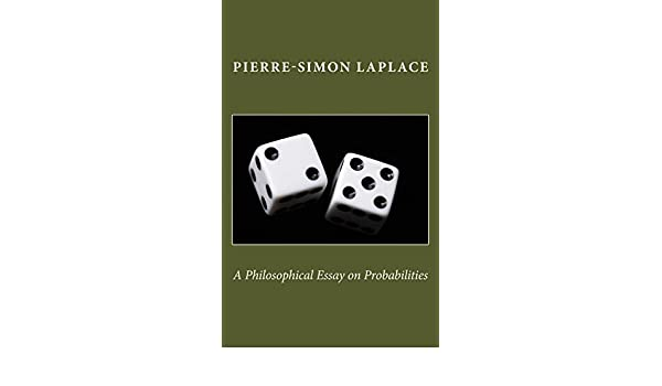 com a philosophical essay on probabilities ebook pierre  com a philosophical essay on probabilities ebook pierre simon laplace frederick truscott frederick emory kindle store