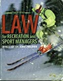 Law for Recreation and Sport Managers, Cotten, Doyice J. and Wolohan, John, 0757530451
