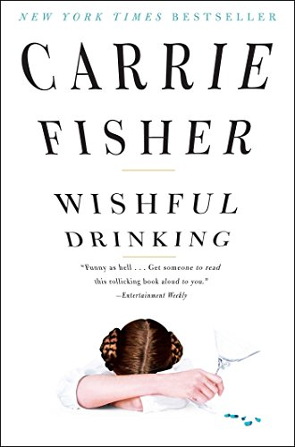 Wishful Drinking (A Postcard Memoir)