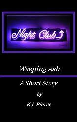 Weeping Ash: A Short Story