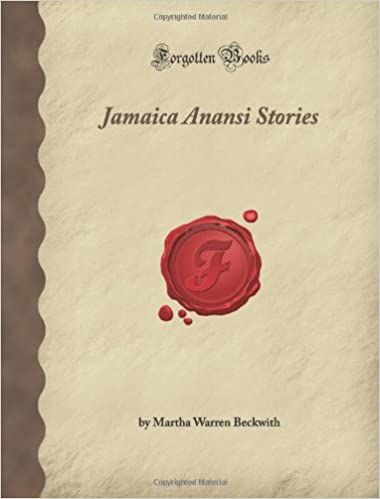 Jamaica anansi stories forgotten books martha warren beckwith jamaica anansi stories forgotten books fandeluxe Image collections