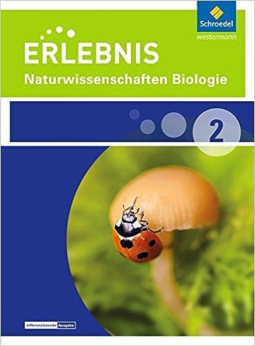 Erlebnis Naturwissenschaften Biologie 2