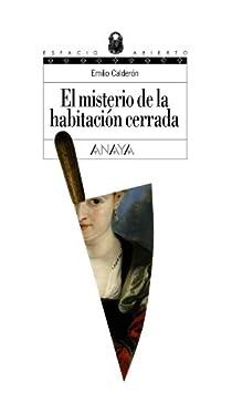 El misterio de la habitación cerrada par Calderón