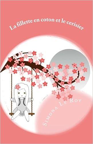La fillette en coton et le cerisier