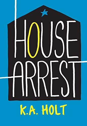 - House Arrest (Young Adult Fiction, Books for Teens)