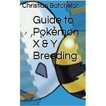 Guide to Pokémon X & Y Breeding