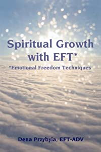 Spiritual Growth with EFT (Emotional Freedom Techniques)