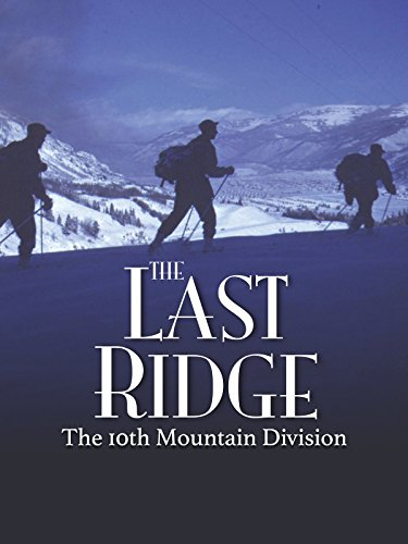 the last ridge the 10th mountain division watch online