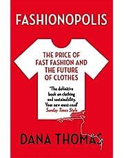 Fashionopolis: The Price Of Fashion - And The Future Of Clothes