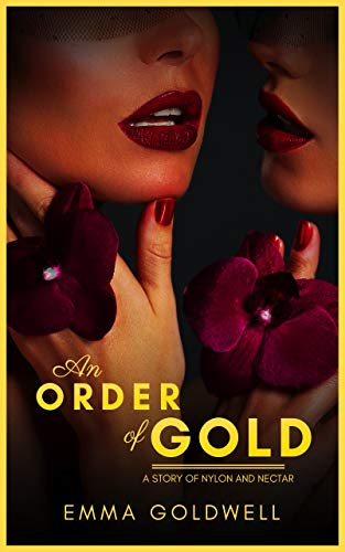 An Order of Gold: A Story of Nylon and ()
