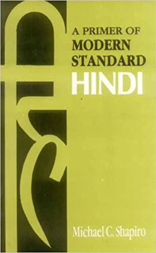 The Primer of Modern Standard Hindi