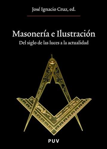 Download Masonería e Ilustración (Spanish Edition) ebook