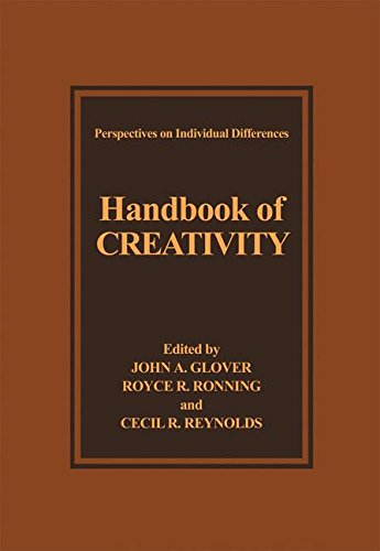 Handbook of Creativity (Perspectives on Individual Differences) by Plenum Press