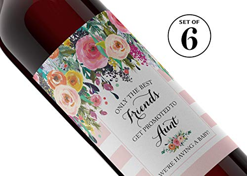 Pregnancy Announcement Wine Bottle Labels ● SET of 6 ● Only the Best FRIENDS Get Promoted To AUNT Wine Labels, Pregnancy Reveal to Friends, Floral Baby Announcement, WEATHERPROOF, Blush Pink, A102-6F