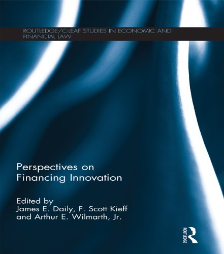 Perspectives in Financing Innovation