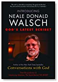 Introducing Neale Donald Walsch - God's Latest Scribe?