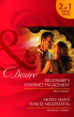 book cover of Billionaire\'s Contract Engagement / Money Man\'s Fiancee Negotiation