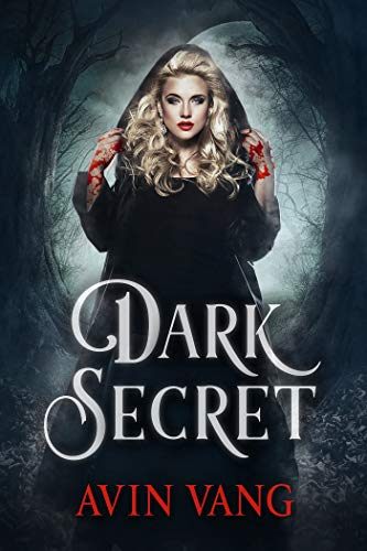 Dark Secret: A New Paranormal Vampires and Witches Romance Book (New Series)