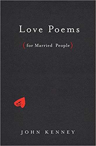 Love Poems for Married People: John Kenney: 9780525540007: Amazon