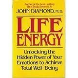 Life Energy, John Diamond, 0396084893
