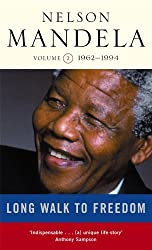 A Long Walk to Freedom: Volume Two: 1962-1994