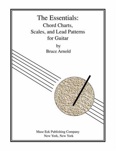 Read Online The Essentials: Chord Charts, Scales and Lead Patterns for Guitar ebook