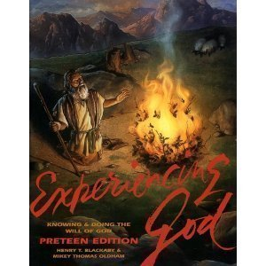 Experiencing God: Knowing and Doing the Will of God: Preteen Edition