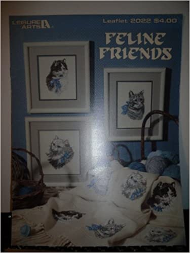 Laden Sie das Google-Buch herunter Feline Friends [Counted Cross Stitch] (Leisure Arts, Leaflet 2022) B0018WQ1HA in German PDF FB2 iBook