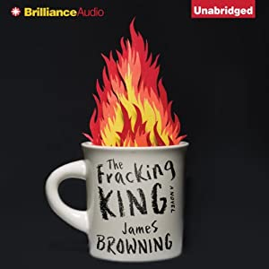 The Fracking King Audiobook
