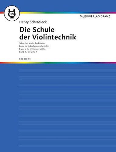 Die Schule der Violintechnik: Neuausgabe. Band 1. Violine.