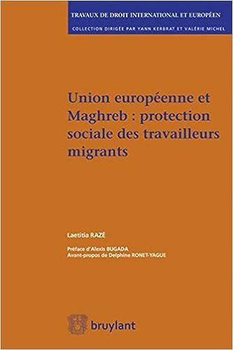 Union européenne et maghreb : protection sociale des travailleurs migrants pdf, epub ebook