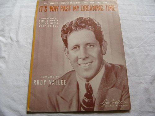 ITS WAY PAST MY DREAMING TIME RUDY VALLEE 1939 SHEET M FOLDER 369 SHEET ()
