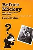 Before Mickey, Donald Crafton, 0262030837