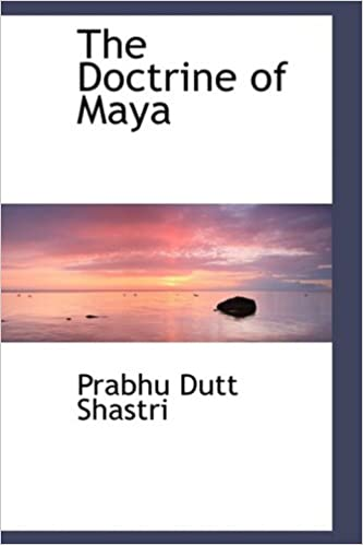 The Doctrine of Maya
