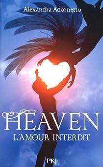 L'amour interdit, tome 3 : Heaven par Adornetto