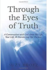 Through the Eyes of Truth Paperback