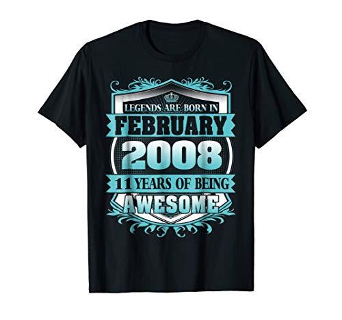 Legends Were Born in February 2008 11th Birthday Tshirt]()