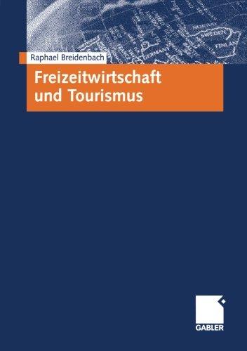 Freizeitwirtschaft und Tourismus (German Edition)