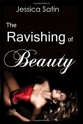 The Ravishing of Beauty: Beauty and the Beast Erotica (Fairy Tale Erotica)