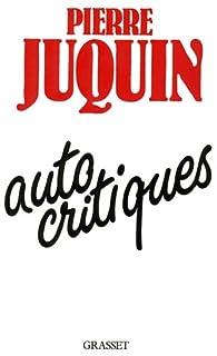 Autocritiques par Pierre Juquin