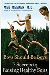 Boys Should Be Boys Publisher: Ballantine Books Paperback