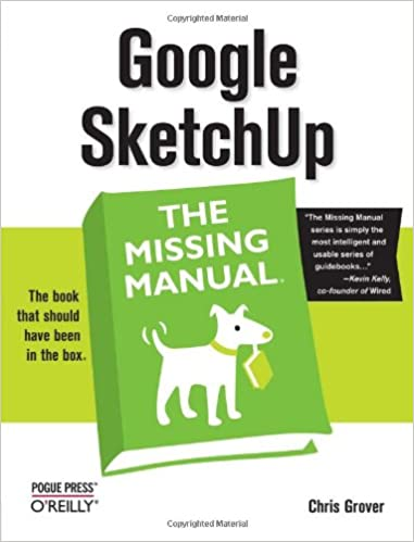 Google SketchUp: The Missing Manual: Chris Grover: 9780596521462