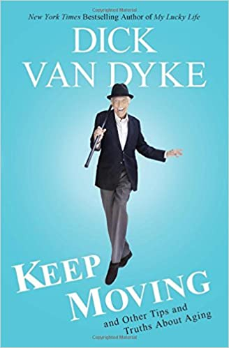 Image result for keep moving dick van dyke