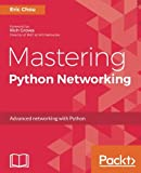 img - for Mastering Python Networking book / textbook / text book