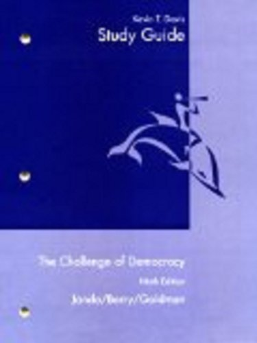 Study Guide for Janda/Berry/Goldman's The Challenge of Democracy: Government in America, 9th