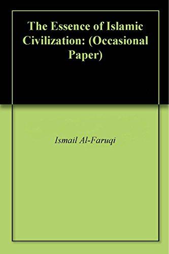 the-essence-of-islamic-civilization-occasional-paper