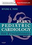 Park's Pediatric Cardiology for