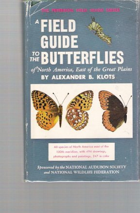 Field Guide to the Butterflies of North America, East of the Great Plains - Book #4 of the Peterson Field Guides