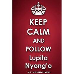 Keep Calm and Follow Lupita Nyong'o