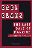 img - for The Last Days of Mankind: A Tragedy in Five Acts book / textbook / text book